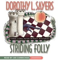 Striding Folly - Dorothy L. Sayers - audiobook