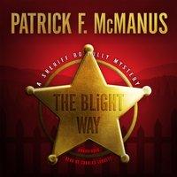 Blight Way - Patrick F. McManus - audiobook