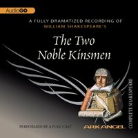 Two Noble Kinsmen - William Shakespeare - audiobook
