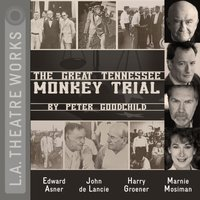 Great Tennessee Monkey Trial - Peter Goodchild - audiobook