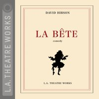 La Bete - David Hirson - audiobook