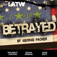 Betrayed - George Packer - audiobook