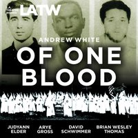Of One Blood - Andrew White - audiobook