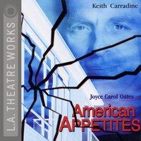 American Appetites - Joyce Carol Oates - audiobook