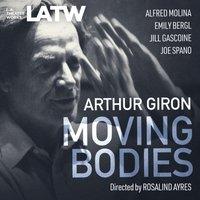 Moving Bodies - Arthur Giron - audiobook