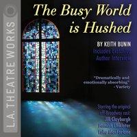 Busy World is Hushed - Keith Bunin - audiobook