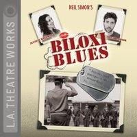 Biloxi Blues - Neil Simon - audiobook