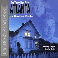 Young Man from Atlanta - Horton Foote - audiobook