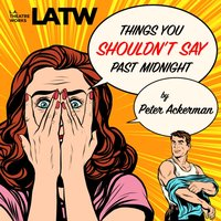 Things You Shouldn't Say Past Midnight - Peter Ackerman - audiobook