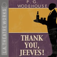 Thank You Jeeves - P.G Wodehouse - audiobook