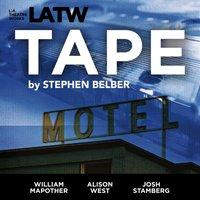 Tape - Stephen Belber - audiobook