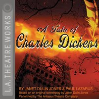 Tale of Charles Dickens - Paul Lazarus - audiobook