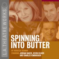 Spinning Into Butter - Rebecca Gilman - audiobook