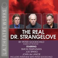 Real Dr. Strangelove - Peter Goodchild - audiobook
