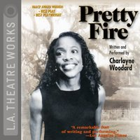 Pretty Fire - Charlayne Woodard - audiobook