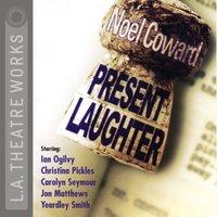 Present Laughter - Noel Coward - audiobook