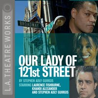 Our Lady of 121st Street - Stephen Adly Guirgis - audiobook