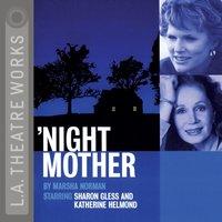 night, Mother - Marsha Norman - audiobook
