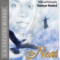 Neat - Charlayne Woodard - audiobook