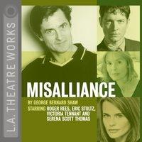 Misalliance - George Bernard Shaw - audiobook