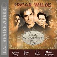 Lady Windermere's Fan - Oscar Wilde - audiobook