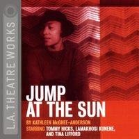Jump At the Sun - Kathleen McGhee-Anderson - audiobook