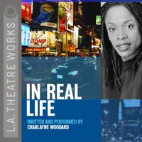 In Real Life - Charlayne Woodard - audiobook