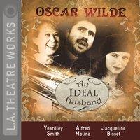 Ideal Husband - Oscar Wilde - audiobook