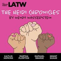 Heidi Chronicles - Wendy Wasserstein - audiobook