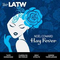 Hay Fever - Noel Coward - audiobook
