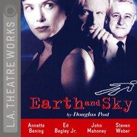 Earth and Sky - Douglas Post - audiobook