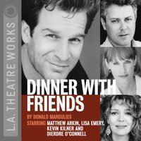 Dinner With Friends - Donald Margulies - audiobook