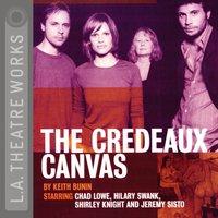 Credeaux Canvas - Keith Bunin - audiobook