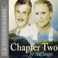 Chapter Two - Neil Simon - audiobook