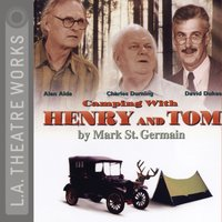 Camping With Henry & Tom - Mark St. Germain - audiobook