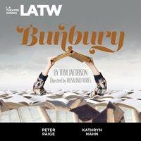 Bunbury - Tom Jacobson - audiobook