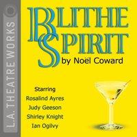 Blithe Spirit - Noel Coward - audiobook
