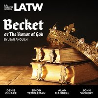 Becket, or The Honor of God - Jean Anouilh - audiobook