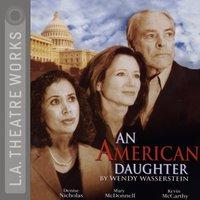 American Daughter - Wendy Wasserstein - audiobook