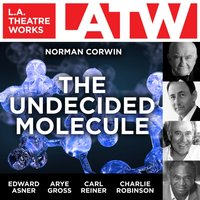 Undecided Molecule - Norman Corwin - audiobook