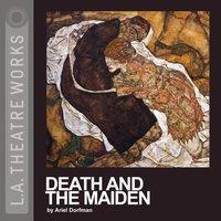 Death and the Maiden - Ariel Dorfman - audiobook