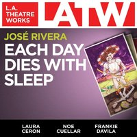 Each Day Dies With Sleep - Jose Rivera - audiobook