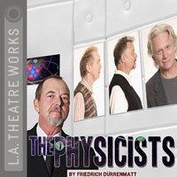 Physicists - Friedrich Duerrenmatt - audiobook