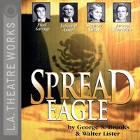 Spread Eagle - George S Brooks - audiobook