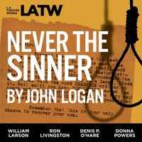 Never the Sinner - John Logan - audiobook