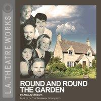 Round and Round the Garden - Alan Ayckbourn - audiobook