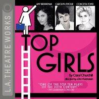 Top Girls - Caryl Churchill - audiobook