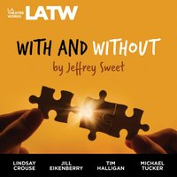 With and Without - Jeffrey Sweet - audiobook