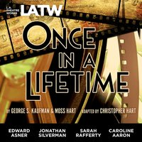 Once in a Lifetime - George S Kaufman - audiobook