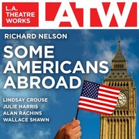 Some Americans Abroad - Richard Nelson - audiobook